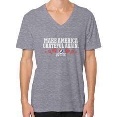 Make America Grateful Again V-Neck (on man) Shirt