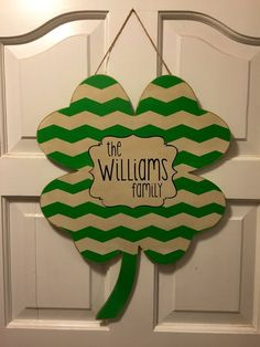 St. Patrick's painted personalized name with chevron on clover Door Hanger.