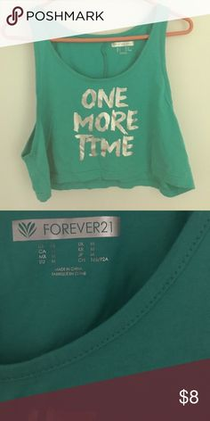 "NWOT teal crop workout tank! This adorable and soft crop top has metallic silver writing on it that says ""one more time."" Is a size medium, and has never been worn, from forever 21! Forever 21 Tops Crop Tops"