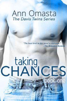 Taking Chances (The Davis Twins Series ~ Book 1)