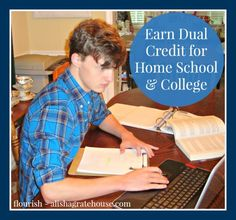 Find out how my 16-year old son, Alec, is earning dual credit for high school & college from the comfort of our own home! (Wish this had been around for my daughter who graduated last year!) Flourish | alishagratehouse.com