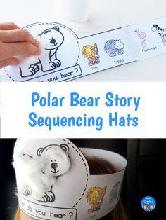 Story sequencing printable hats for the book Polar Bear, Polar Bear What Do You Hear Story Retell, Story Sequencing, Sequencing Activities, Pete The Cat Author, What Do You Hear, Sisters Book, Polar Animals, Preschool Centers, Author Studies