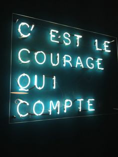 C'est le courage qui compte