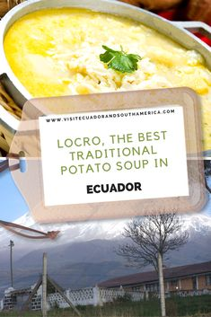 Locro, the best traditional potato soup in Ecuador - South America South America, Latin America, Spanish Speaking Countries, Restaurant Offers, Cheese Soup, How To Speak Spanish, Potato Soup, Ecuador