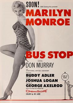 Marilyn Monroe Bus Stop movie promotion poster Old Movie Posters, Classic Movie Posters, Cinema Posters, Classic Movies, Film Posters, Marilyn Monroe Artwork, Marilyn Monroe Movies, Marylin Monroe, Iconic Movies
