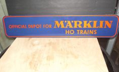 RARE VINTAGE MARKLIN TRAINS DEALER SIGN OFFICIAL DEPOT FOR MARKLIN HO TRAINS #Marklin