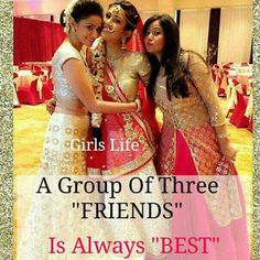 Best friends - 30 girls life a group of three friends is always best - sharechat Friend Love Quotes, Best Friend Quotes Funny, Besties Quotes, Funny Girl Quotes, Crazy Friends, Friends In Love, Three Friends, Girly Attitude Quotes, Girly Quotes