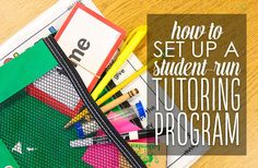 How to Set Up a Student-Run Tutoring Program!
