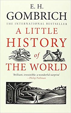 A Little History of the World (Little Histories): E. H. Gombrich, Clifford Harper: 9780300143324: AmazonSmile: Books