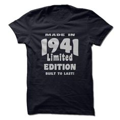 Made in 1941,, Built To Last T-Shirts, Hoodies, Sweatshirts, Tee Shirts (19$ ==> Shopping Now!)