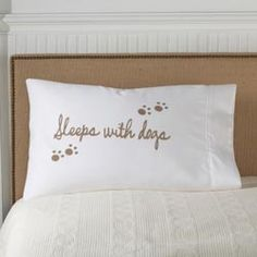 Sleeps with Dogs Pillow Case