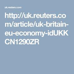 http://uk.reuters.com/article/uk-britain-eu-economy-idUKKCN1290ZR