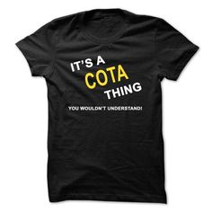 Its A Cota Thing T-Shirts, Hoodies (22.9$ ==► Order Here!)
