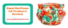 Smart Bottoms Lil' Trainers Training Pants Review