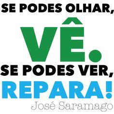 José Saramago's Quote.