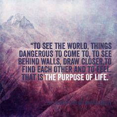 The Secret Life of Walter Mitty... Life magazine motto