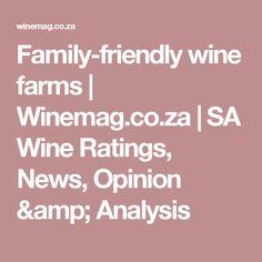 Family-friendly wine farms   Winemag.co.za   SA Wine Ratings, News, Opinion & Analysis