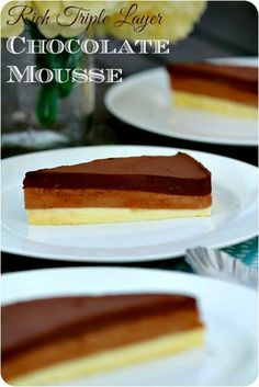 Rich Triple Layer Chocolate Mousse, perfect Holiday dessert. #chocolatemousse