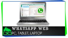Revisamos como usar whatsapp en la pc o tablet.