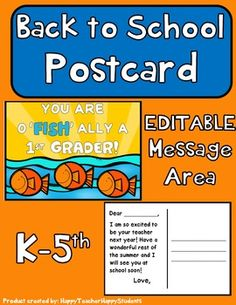 Send your new students this cute Back to school Postcard to let them know they are O 'FISH' ALLY in your class next year!**The only editable portion is the back of the postcard using Microsoft PowerPoint.**Back to School Postcard Product includes:- PDF files of Back to School Postcards for Kindergarten thru 5th grade.- Choose from back with blank message area OR pre-written note.- PowerPoint file also included so you can write your own note on the back and/or student…