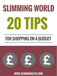 Slimming Eats - Slimming World - 20 Tips for shopping on a budget plus Basic Essentials Shopping List