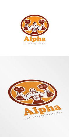 Alpha Weightlifters Gym Logo by patrimonio on @creativemarket