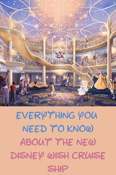 All the Disney Cruise New Ship News and Rumors. The Ultimate Guide to Disney Wish.