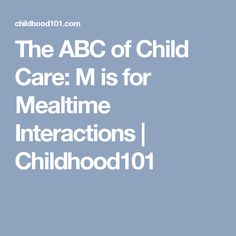 The ABC of Child Care: M is for Mealtime Interactions - New Parent Advice, Parenting Advice, Kids Nutrition, Health And Nutrition, Nursing School Tips, Ob Nursing, Nursing Schools, Pharmacology Nursing, Social Environment