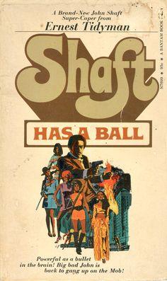 """hausofschlockhausen: """" Shaft Has a Ball by Ernest Tidyman Bantam Books, 1973 """""""