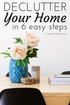 Declutter Your Home in 6 Easy Steps