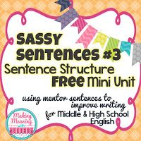 Making Meaning with Melissa: Why I Use Mentor Sentences to Teach Writing in my High School English Classroom Mentor Sentences, Types Of Sentences, Sentence Writing, Mentor Texts, Sentence Types, Argumentative Writing, Teaching Writing, Teaching Strategies, Teaching English