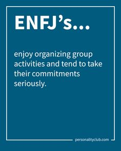 ENFJ's enjoy organizing group activities and tend to take their commitments seriously. Enfj Personality, Myers Briggs Personality Types, Enfj T, Leadership Quotes, Teamwork Quotes, Ambivert, Everyday Quotes, Self Development, Leadership Development