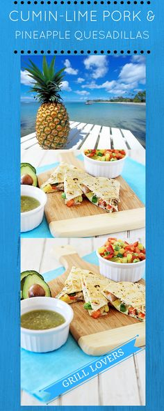 Grill Lovers' Amazing Cumin-Lime Pork and Pineapple Quesadillas ...