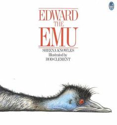 Edward the Emu by Sheena Knowles, available at Book Depository with free delivery worldwide. Book 1, This Book, Picture Story Books, Frequent Flyer Program, Buying Books Online, Mentor Texts, Emu, Books To Buy