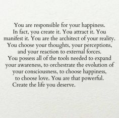 You are the architect of your reality and happiness; through thoughts, vibes and perception. Motivacional Quotes, Words Quotes, Wise Words, Best Quotes, Life Quotes, Sayings, Success Quotes, Pretty Words, Cool Words