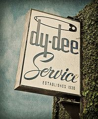 *paper diapers have done away with the dy-dee service Decoration Shabby, Grunge, Design Food, Bath And Beyond Coupon, Old Signs, Shop Front Design, Shop Window Displays, Shop Logo, Shop Interior Design