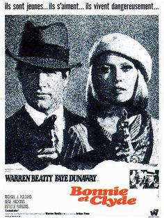 Bonnie and Clyde (1967) Director:  Arthur Penn