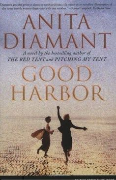 Good Harbor by Anita Diamant Paperback Reprint) in Books Fiction u0026 Literature & Day After Night ~ Anita Diamant author of The Red Tent ...
