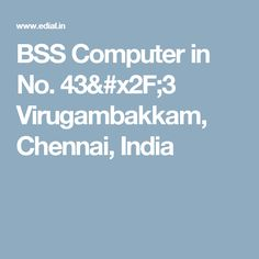 BSS Computer in No. Distance Education Courses, Chennai, India, Goa India, Indie, Indian