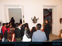 """Exposición """"Mentis"""" en Casa Cultural Calavera 16 de Enero 2015"""