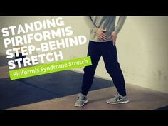 Standing Step-Behind Piriformis Stretch [For Piriformis Syndrome and Sciatica] - YouTube