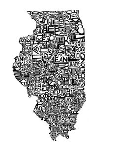 Love - Illinois and all the counties written out in the shape of the counties... i bet my bros would love this is orange and blue :) Oh, home state, I do miss your prairies!