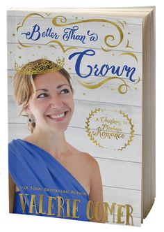 Better than a Crown: She's a pageantry coach. He hates everything he thinks they stand for. They're both crucial to the success of the Miss Snowflake Pageant. #Christmas #Romance