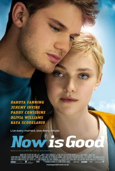 A girl dying of leukemia compiles a list of things she'd like to do before passing away. Topping the list is her desire to lose her virginity. (103 mins.) Director: Ol Parker Stars: Dakota Fanning, Josef Altin, Jeremy Irvine, Paddy Considine