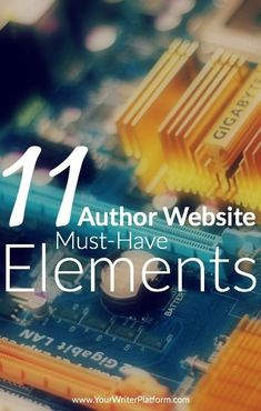 An author website has a lofty goal: it needs to not just be, but also needs to perform and respond. Does your author website have these must have elements?