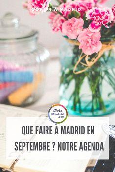 Madrid en septembre ? que faire, que visiter ? notre sélection d'idées pour sortir #agendamadrid