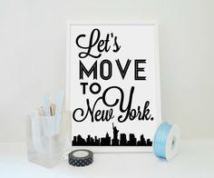 Lets Move to New York Art Print  NYC van SacredandProfane op Etsy