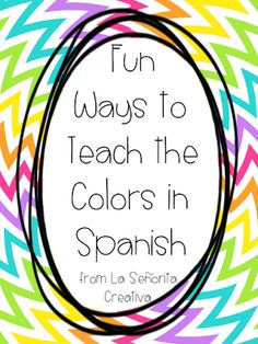 Señorita Creativa: Fun ideas for teaching colors ... Instead of coloring in the scene, use colors to write spanish words in color to color it in