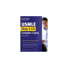 Usmle Step 2 Cs Complex Cases : Challenging Cases for Advanced Study (Paperback)