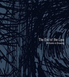 The End of the Line: Attitudes in Drawing: Brian Dillon